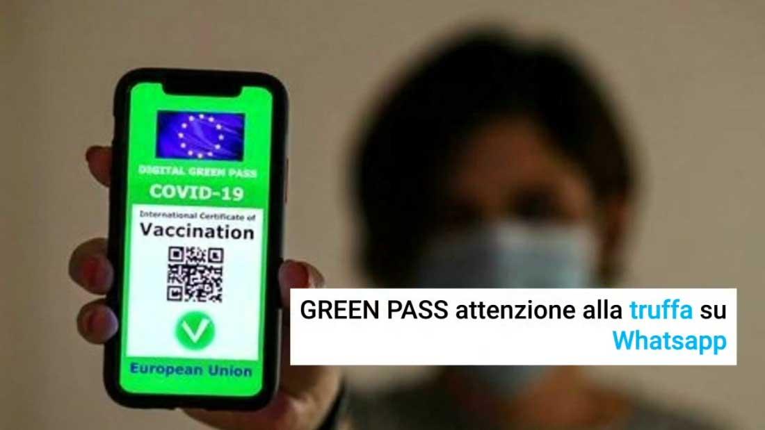 Green Pass attenzione alla truffa su Whatsapp